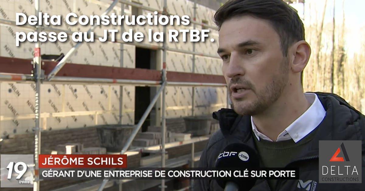 Delta Constructions est passé au JT de la RTBF.