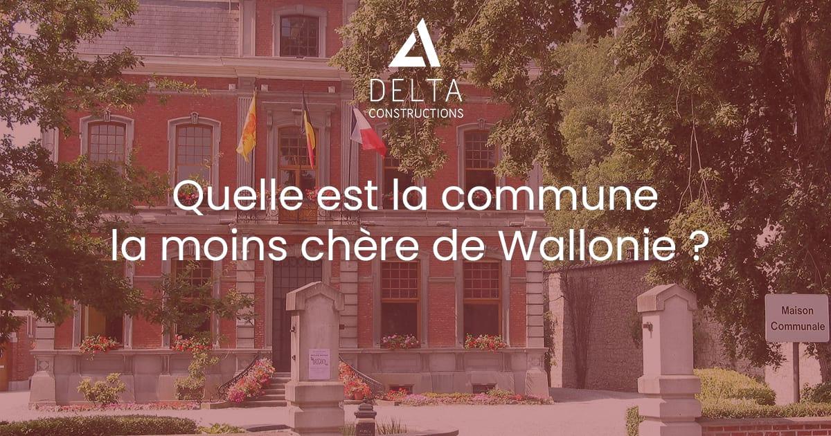 Quelle est la commune la moins chère de Wallonie en 2019 ?